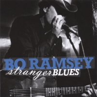 Bo Ramsey - Stranger Blues (2007) MP3 от Vanila