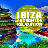 VA - Ibiza Andromeda Relaxation (2019) MP3