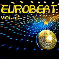 VA - Eurobeat Vol.2 (2019) MP3