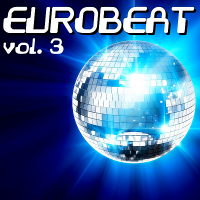 VA - Eurobeat Vol.3 (2019) MP3