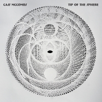 Cass McCombs - Tip Of The Sphere (2019) MP3
