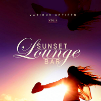 VA - Sunset Lounge Bar Vol.1 (2019) MP3