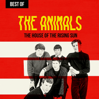 The Animals - The House Of The Rising Sun: Best Of The Animals (2019) MP3