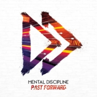 Mental Discipline - Past Forward (2018) MP3