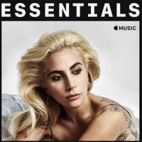 Lady Gaga - Essentials (2018) MP3