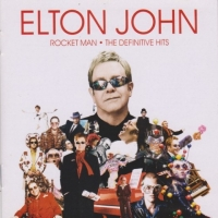 Elton John - Rocket Man: The Definitive Hits (2007) MP3
