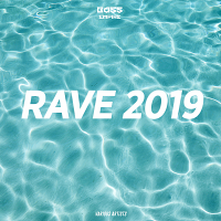 VA - Rave (2019) MP3