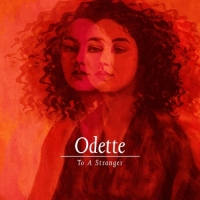 Odette - To A Stranger (2019) MP3