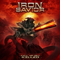 Iron Savior - Kill or Get Killed (2019) MP3