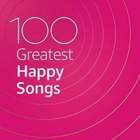 VA - 100 Greatest Happy Songs (2020) MP3