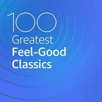 VA - 100 Greatest Feel Good Classics (2020) MP3