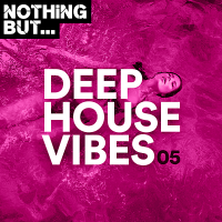 VA - Nothing But... Deep House Vibes Vol.05 (2020) MP3