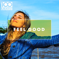 VA - 100 Greatest Feel Good (2020) MP3