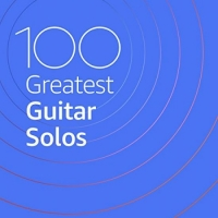 VA - 100 Greatest Guitar Solos (2020) MP3