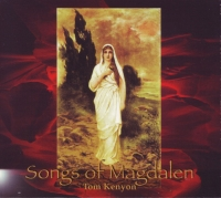 Tom Kenyon - Songs of Magdalen (2005) MP3 от Vanila