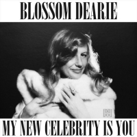 Blossom Dearie - My New Celebrity Is You (2020) MP3