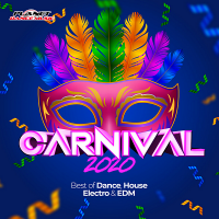 VA - Carnival 2020 (Best Of Dance, House, Electro & EDM) (2020) MP3