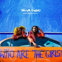 Nova Twins - Who Are the Girls? (2020) MP3
