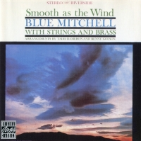 Blue Mitchell - Smooth As The Wind (1961) MP3