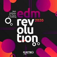 VA - EDM Revolution 2020: Best Anthems For Party & Clubbing (2020) MP3