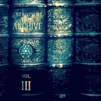 Astropilot - The Archive Vol. III (2020) MP3