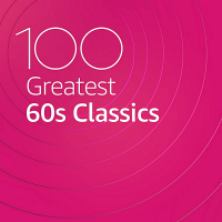 VA - 100 Greatest 60s Classics (2020) MP3
