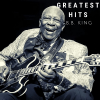 B.B. King - Greatest Hits (2020) MP3