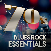 VA - 70s Blues Rock Essentials (2020) MP3