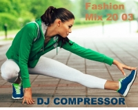 Dj Compressor - Fashion Mix 20 03 (2020) MP3