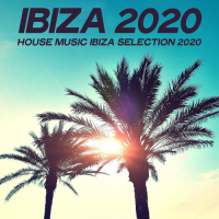 VA - Ibiza 2020 [House Music Ibiza Selection 2020] (2020) MP3