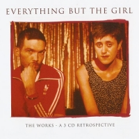 Everything But The Girl - The Works: A 3 CD Retrospective (2007) MP3