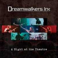 Dreamwalkers Inc - A Night at the Theatre [Live] (2020) MP3