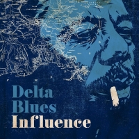 VA - Delta Blues Influence (2020) MP3