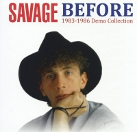 Savage - Before [1983-1986 Demo Collection] (2020) MP3
