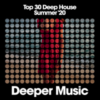 VA - Top 30 Deep House [Summer '20] (2020) MP3