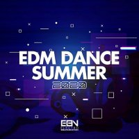 VA - EDM Dance Summer 2020 [Electro Bounce Nation] (2020) MP3