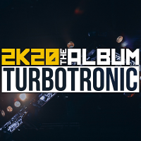 Turbotronic - 2K20 Album (2020) MP3