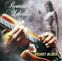 VA - Romantic Melodies. Velvet Blues (2004) MP3