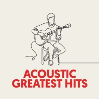VA - Acoustic Greatest Hits [Relax & Unwind Cofee Shop Classics] (2020) MP3