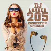 VA - 205 DJ Loaded Stronger Connection (2020) MP3