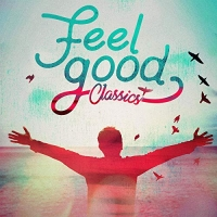 VA - Feel Good Classics (2020) MP3