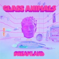 Glass Animals - Dreamland (2020) MP3