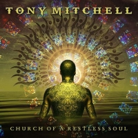 Tony Mitchell - Church Of A Restless Soul (2020) MP3