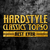VA - Hardstyle Classics Top 50 Best Ever [Cloud 9 Dance] (2020) MP3