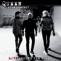 Queen + Adam Lambert - Live Around the World (2020) MP3