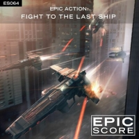 Epic Score - Fight To The Last Ship (2020) MP3