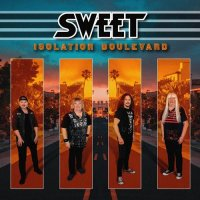 Sweet - Isolation Boulevard (2020) MP3