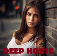 VA - Best Deep House #3 (2015-2020) MP3