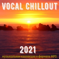 VA - Vocal Chillout (2021) MP3