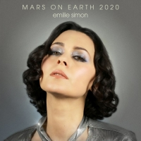 Émilie Simon - Mars on Earth 2020 (2020) MP3